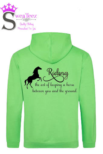 Horseriding The Art Of Keeping The Horse Between You and The Ground .... Slogan Hoodie