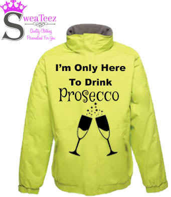 Only Here for the Prosecco .... Adults Blouson Coat