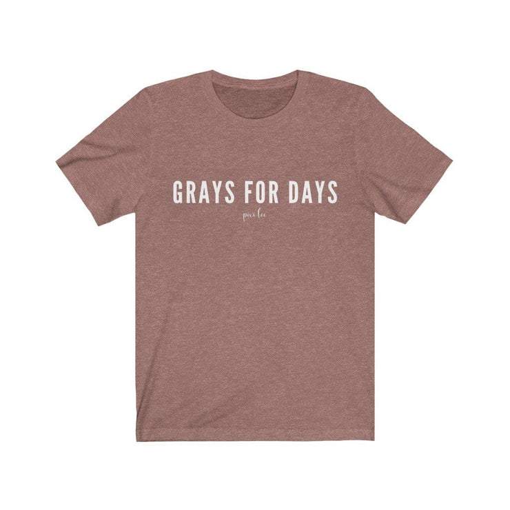 Printify T-Shirt Heather Mauve / L Grays for Days T-Shirt