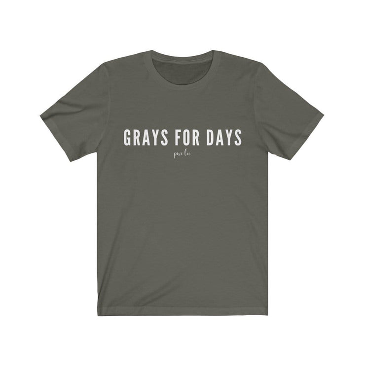 Printify T-Shirt Army / S Grays for Days T-Shirt