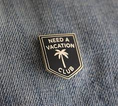 Need a Vacation Club Pin