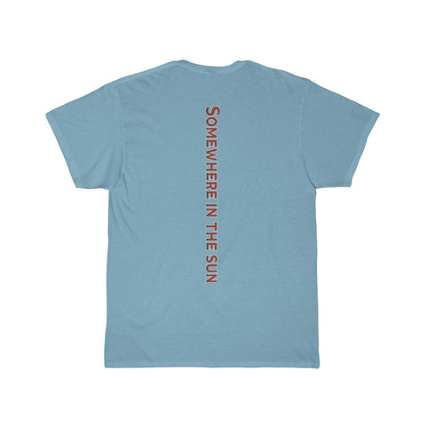 Somewhere in the sun Men's Short Sleeve Tee