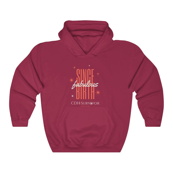 """Fabulous Since Birth"" CDH Survivor Unisex Heavy Blend™ Hooded Sweatshirt - CDH International"
