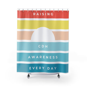 Raising CDH Awareness Every Day Shower Curtains - CDH International