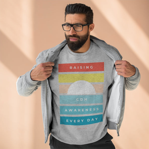 """Raising CDH Awareness Every Day"" Unisex Premium Crewneck Sweatshirt  (UK Printing) - CDH International"