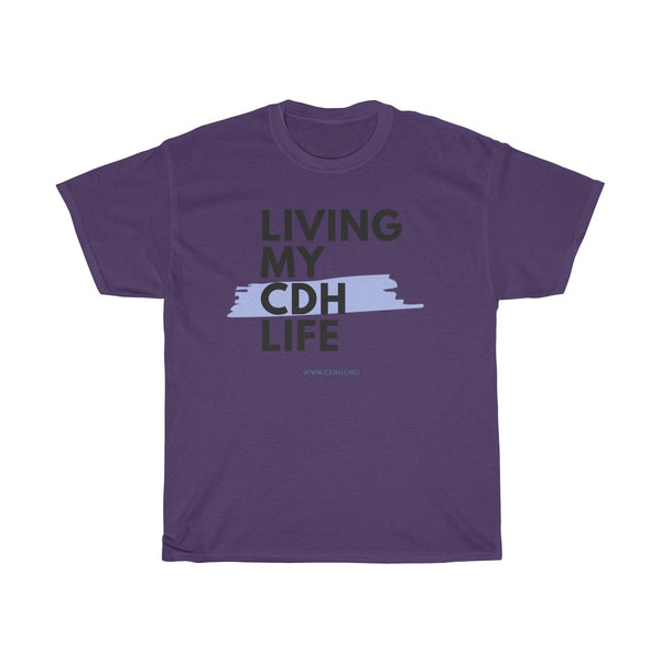 """Living My CDH Life"" Unisex Heavy Cotton Tee"
