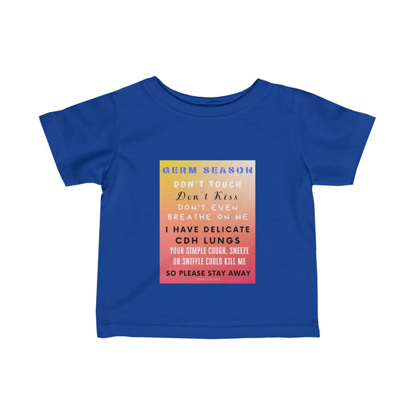 """Germ Season and CDH Lungs"" CDH Awareness Infant Fine Jersey Tee"