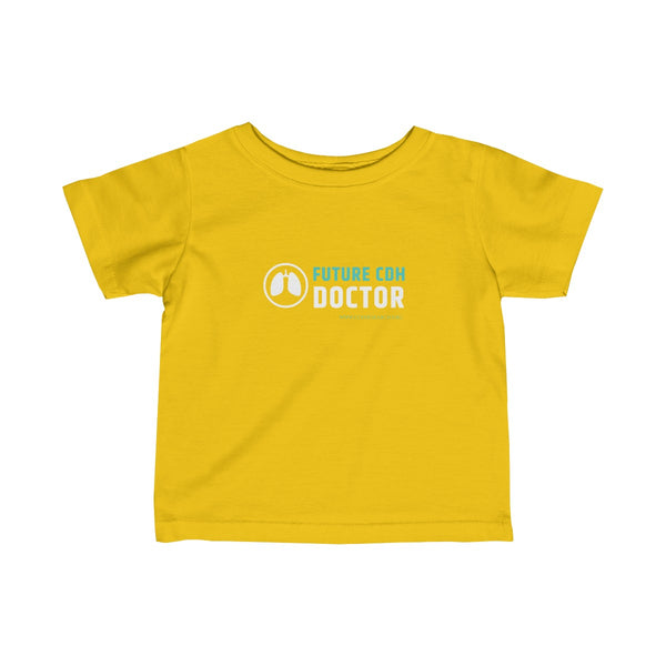 """Future CDH Doctor"" Infant Fine Jersey Tee - CDH International"