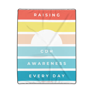 Raising CDH Awareness Every Day Polyester Blanket