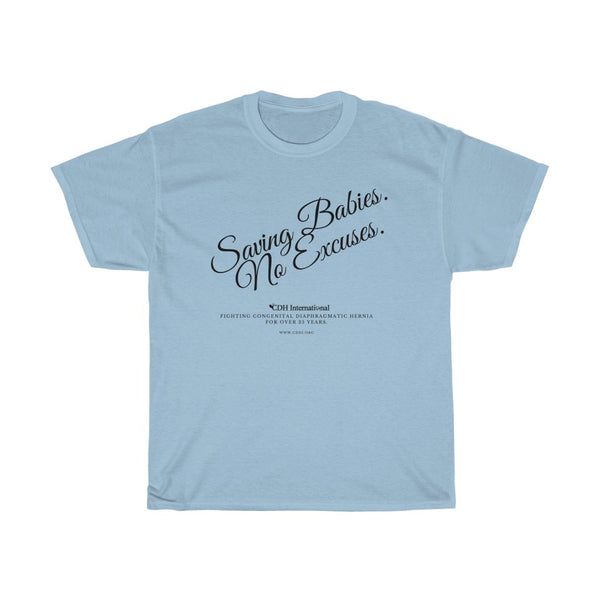 """Saving Babies, No Excuses"" Unisex Heavy Cotton Tee - CDH International"