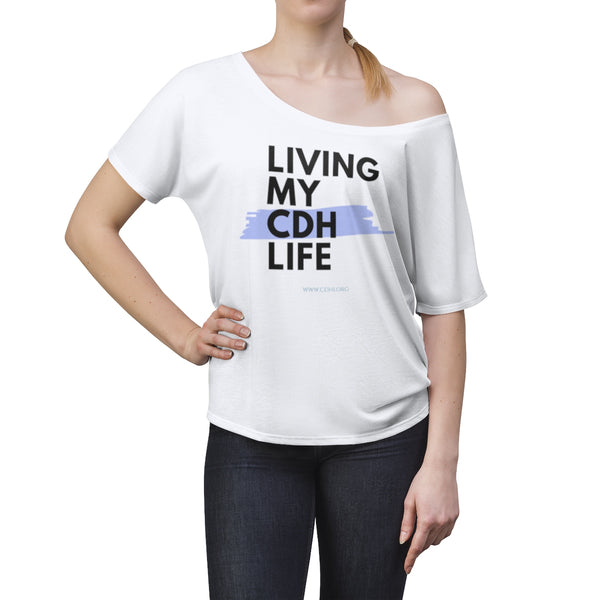 """Living My CDH Life"" Women's Slouchy top - CDH International"