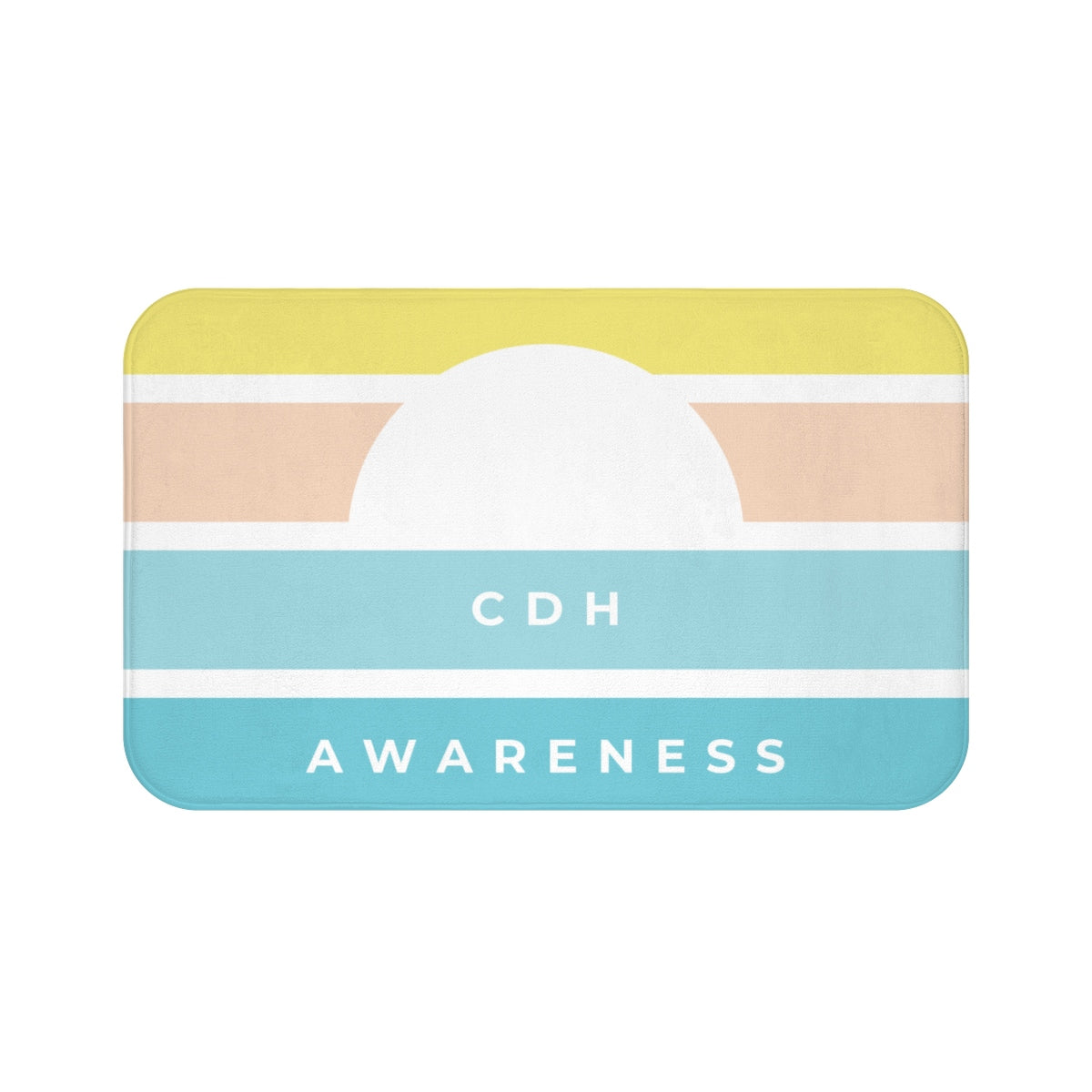 Raising CDH Awareness Every Day Bath Mat