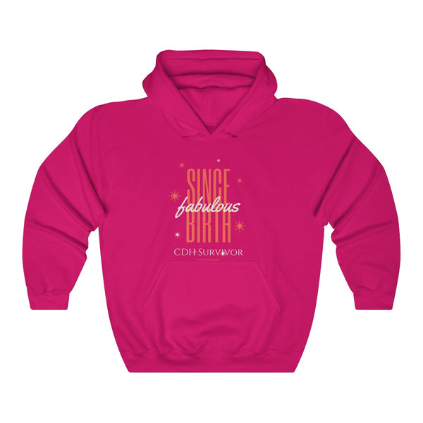 """Fabulous Since Birth"" CDH Survivor Unisex Heavy Blend™ Hooded Sweatshirt"