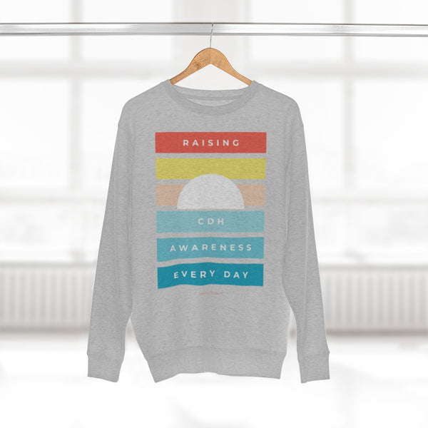 """Raising CDH Awareness Every Day"" Unisex Premium Crewneck Sweatshirt  (UK Printing)"