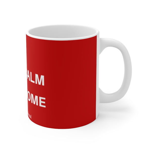 """Stay Calm & Stay Home"" CDHi UK  Mug 11oz"