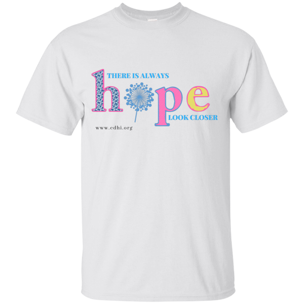 """There is always hope"" T-Shirt - CDH International"
