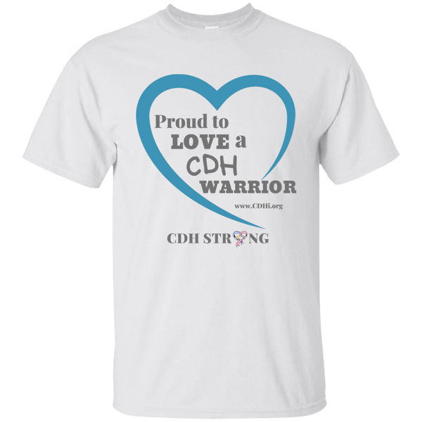 """Proud to Love a CDH Warrior"" T-Shirt"