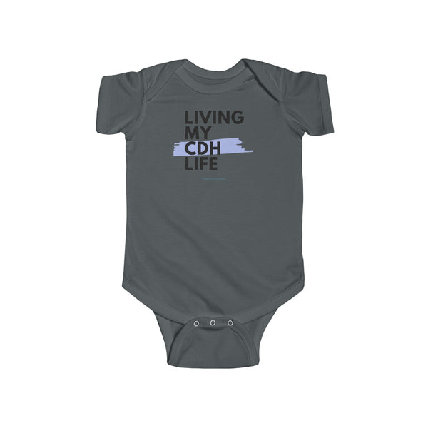 """Living My CDH Life"" Infant Fine Jersey Bodysuit - CDH International"
