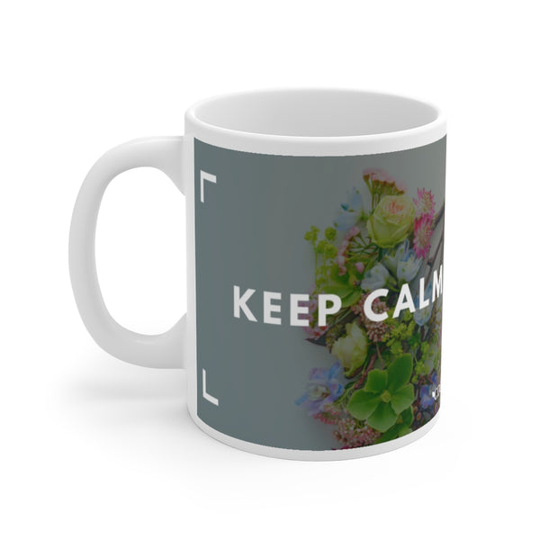 """Keep Calm & Stay Home"" Flowers Mug 11oz - CDH International"