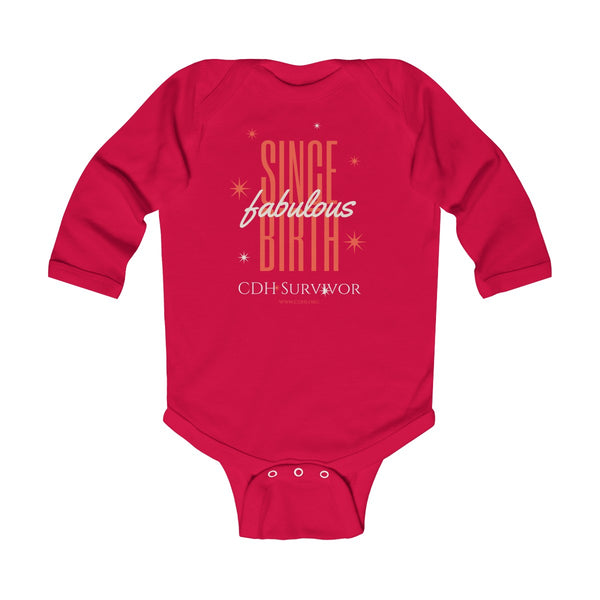 """Fabulous Since Birth"" CDH Survivor Infant Long Sleeve Bodysuit - CDH International"
