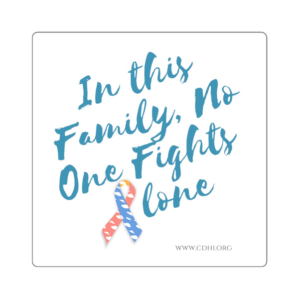 """In This Family, No One Fights Alone"" CDH Awareness Bumper Sticker - CDH International"