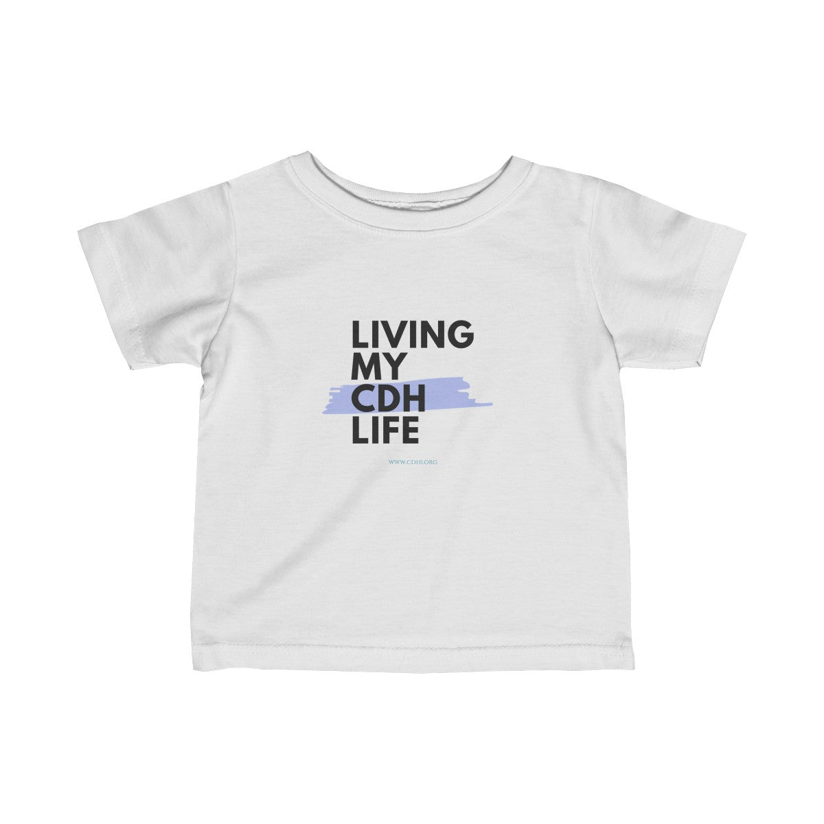 """Living My CDH Life"" Infant Fine Jersey Tee - CDH International"
