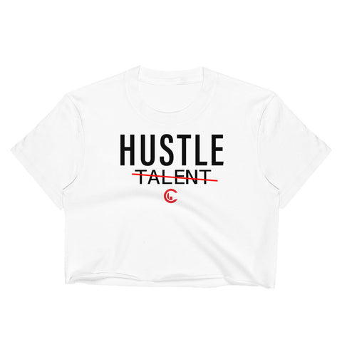 Hustle Over Talent Crop Top