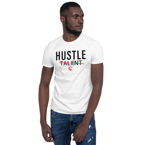 Hustle Over Talent Unisex T-Shirt