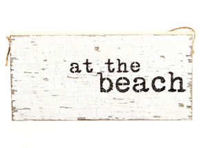 Reclaimed Wood Hanging Door Sign - At The Beach