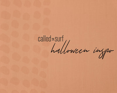 Halloween How-To with Called to Surf
