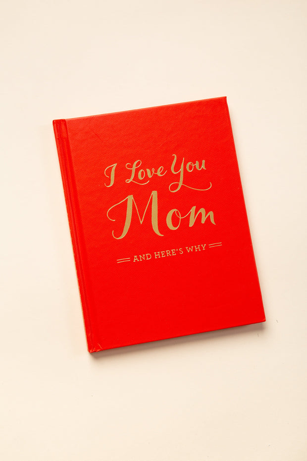 """I Love You Mom and Here's why"" I Love you Mom and Heres Why BOOKS Called to Surf"