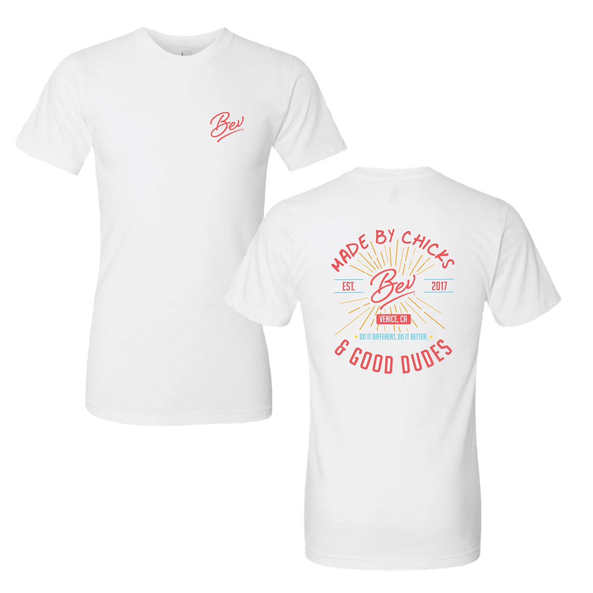 'Made by Chicks & Good Dudes' Tee - Bev
