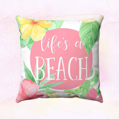 Life's a Beach Square Pillow Cover