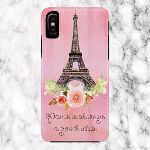 Paris is Always A Good Idea Case Mate Tough Phone Cases