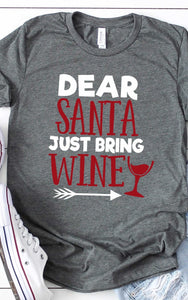 """Dear Santa Just Bring Wine"" Graphic T"