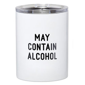 """May Contain Alcohol"" Travel Tumbler"