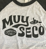 Muy Seco T-Shirt