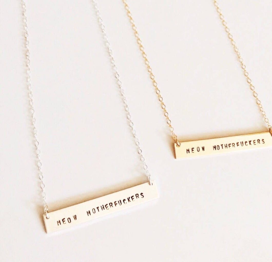 Meow Motherfuckers Bar Necklace