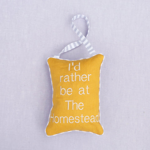 I'd Rather Be At The Homestead Door Pillow