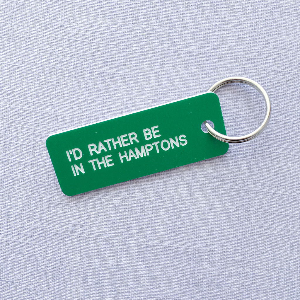 I'd Rather Be in The Hamptons Keychain