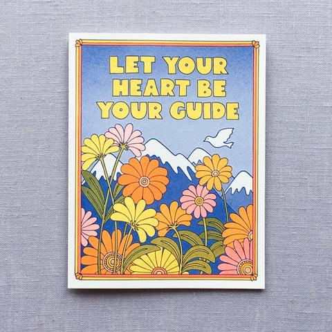 Let Your Heart Be Your Guide Card
