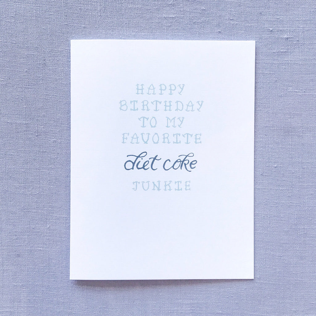 Diet Coke Junkie Birthday Card