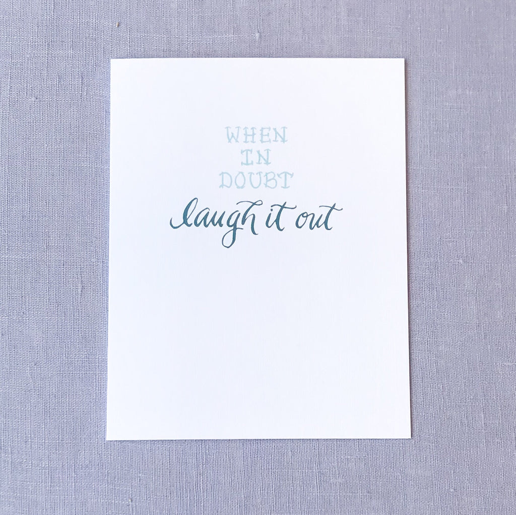 Laugh It Out Card