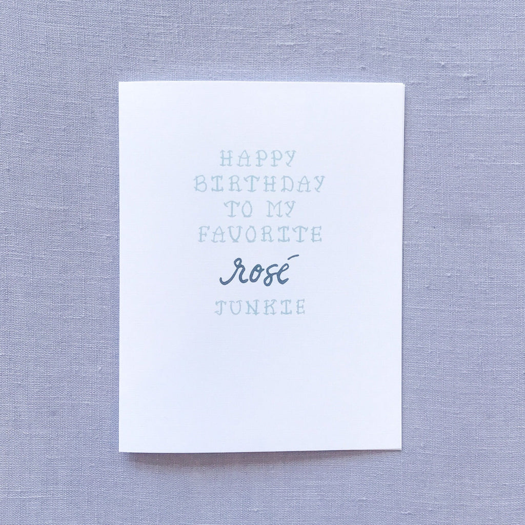 Rosé Junkie Birthday Card