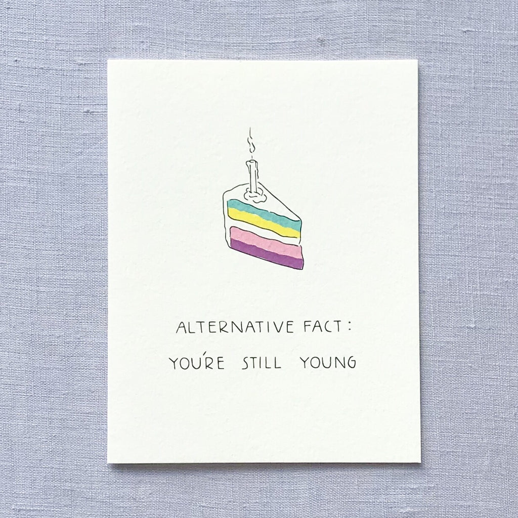 Alternative Facts Birthday Card