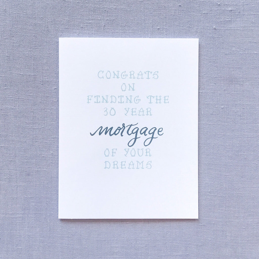 Mortgage of Your Dreams Card