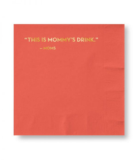 Mommy's Drink Napkins (#593)