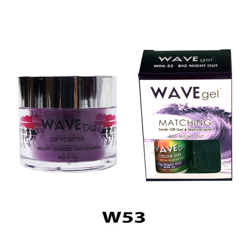 WAVEGEL 3-IN-1: W53 BIG NIGHT OUT
