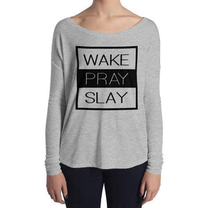 Wake Pray Slay Long Sleeve Tee