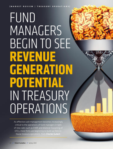 Fund Managers begin to see revenue generation potential in treasury operations